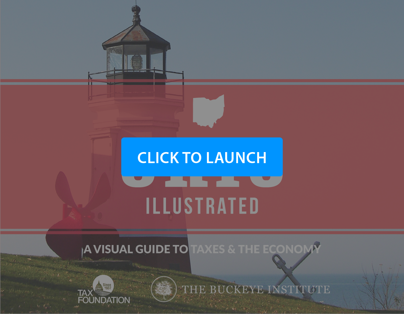 Ohio Illustrated: A Visual Guide to Taxes & The Economy Launch